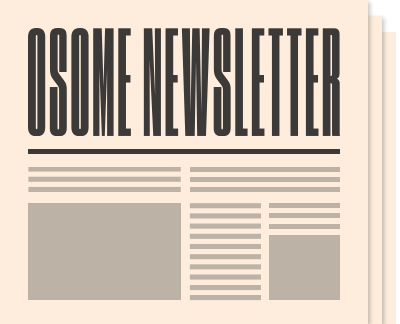 Osome Newsletter