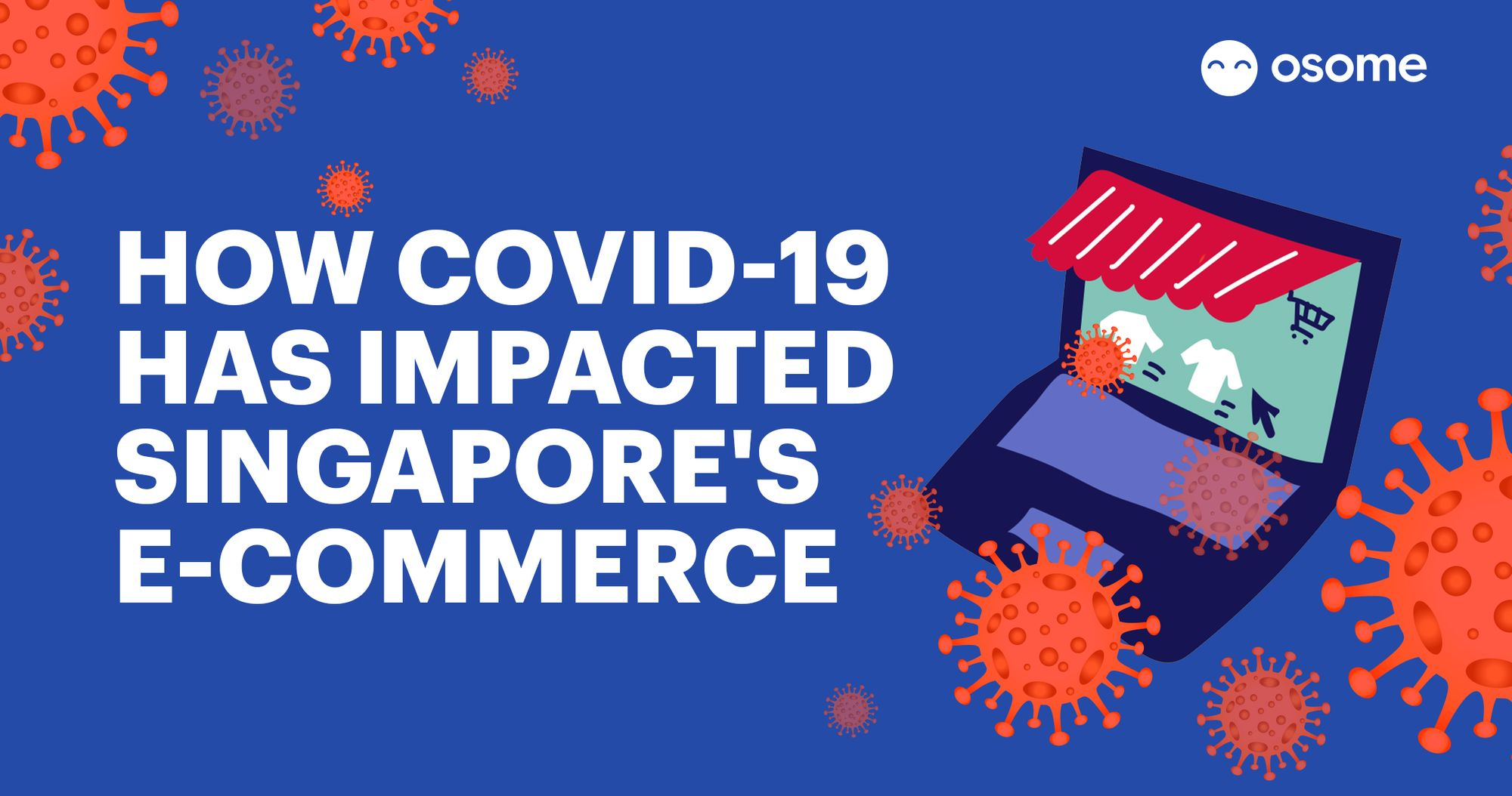 How Covid-19 Has Impacted Singapore's E-commerce