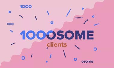 Osome Now Has 1,000 Clients